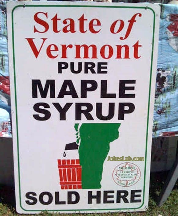 funny signboard for the state of Vermont