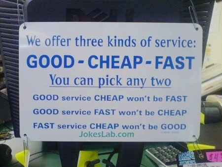 funny sign, good, cheap and fast service