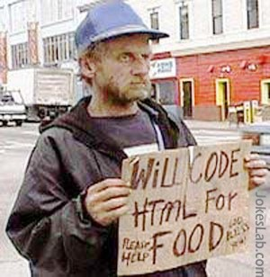 funny beggar, code html for food, php, asp, java