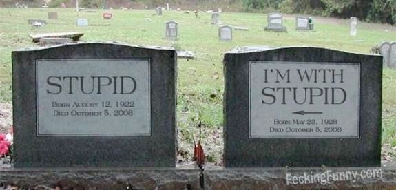 funny-headstone-stupid-and-with-stupid