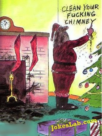 funny Santa: clean your fuck chimney