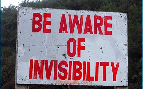 funny sign, be aware of invisibility, only seen in Australia.