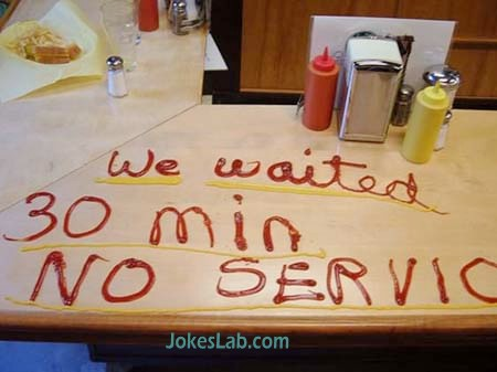 funny feedback in restaurant, no service
