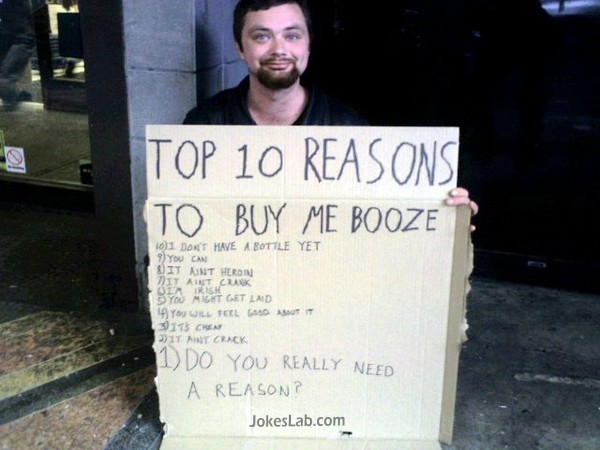 funny beggar, top 10 reasons to buy me the booze
