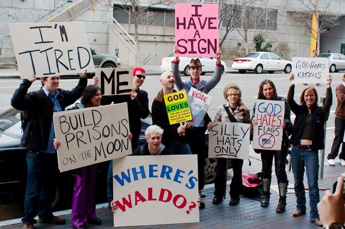 funny protest, I have a sign too